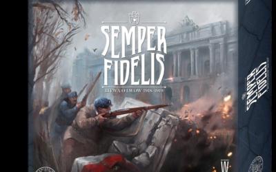Semper Fidelis. Bitwa o Lwów 1918-1919.