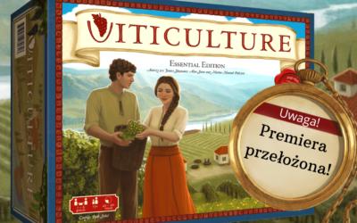 Premiera Viticulture: Essential Edition przesunięta!